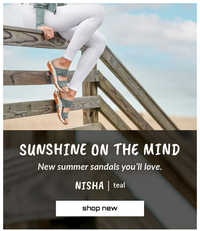 Sunshine on the mind. New summer sandals you'll love. Featured style: Nisha sandal in teal. Shop new.