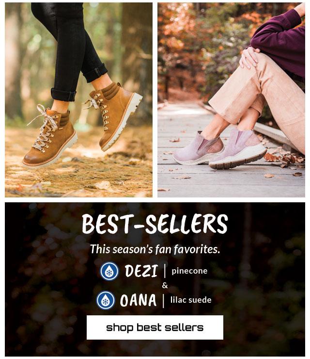 Best-Sellers. This season's fan favorites. Featured style: All-Weather Dezi in tan & All-Weather Oana in pink. Shop Best Sellers.